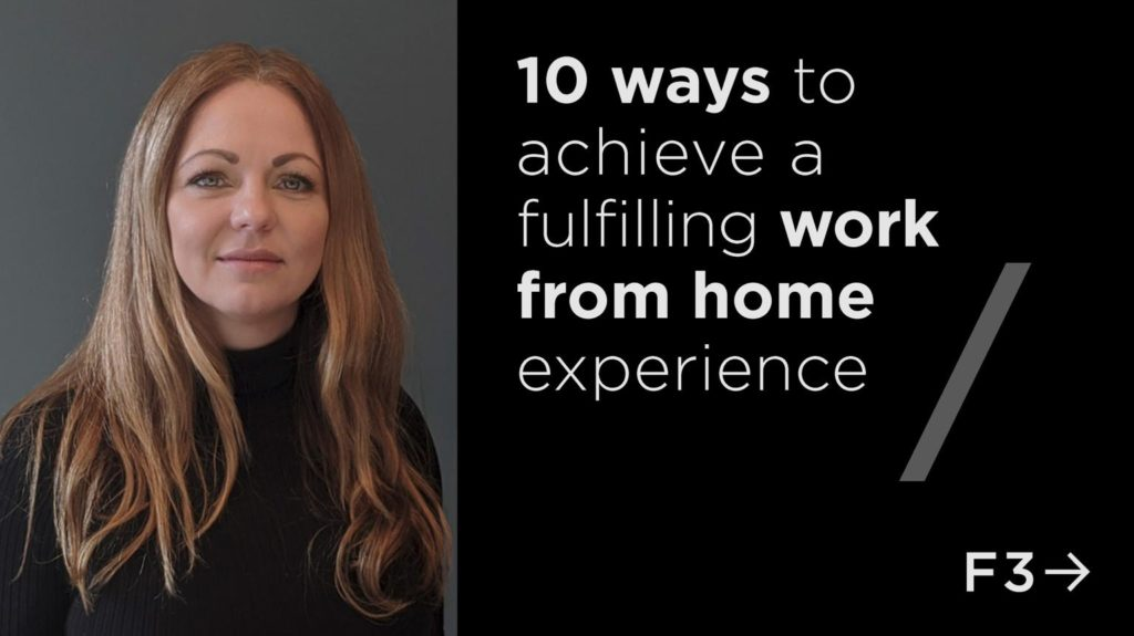 Featured image for 10 Ways To Achieve A Fulfilling Work From Home Experience
